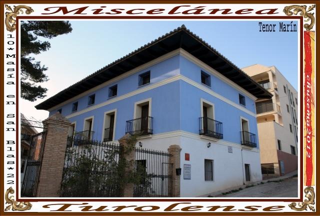 San Blas, casa del Tenor Marín